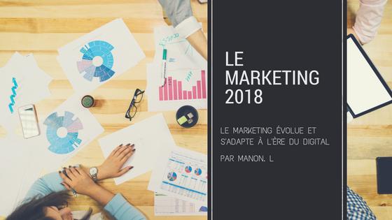 Le marketing en 2018